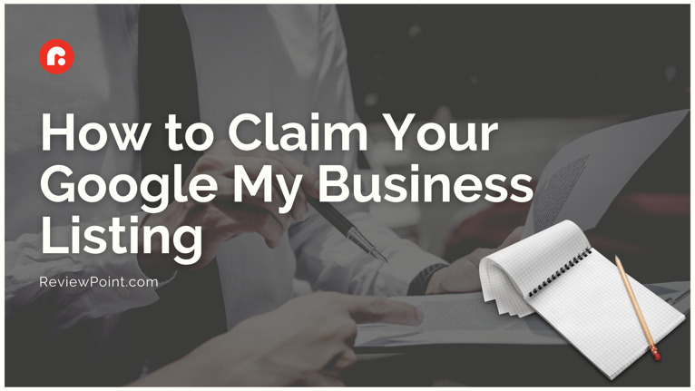 How to Claim Your Google My Business Listing }}