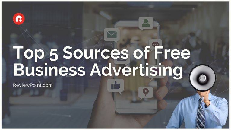 Top 5 Sources of Free Business Advertising }}